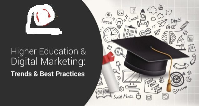higher-education-digital-marketing-trends-best-practices